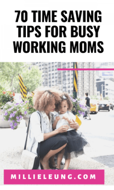70 Time Saving Tips for Busy Working Moms